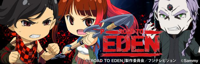 P ROAD TO EDEN